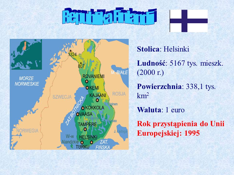 Republika Finlandii Stolica: Helsinki