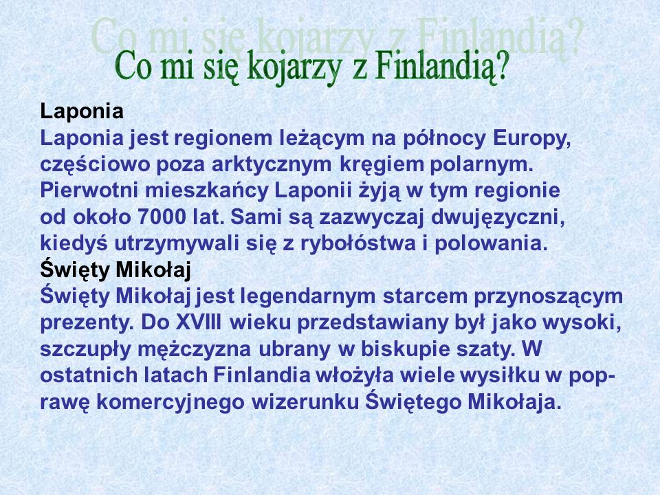 Co mi się kojarzy z Finlandią