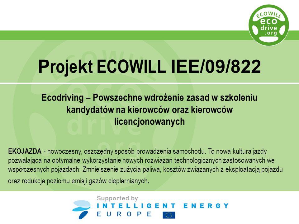 Projekt ECOWILL IEE/09/822 Ecodriving – Powszechne wdrożenie zasad w szkoleniu kandydatów na kierowców oraz kierowców licencjonowanych.