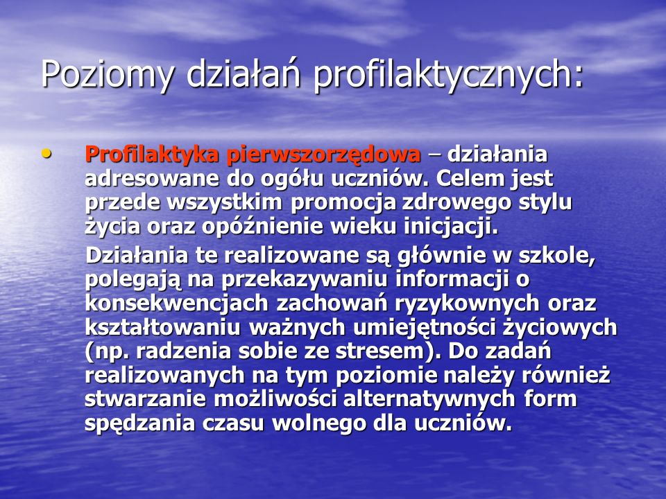 Poziomy działań profilaktycznych: