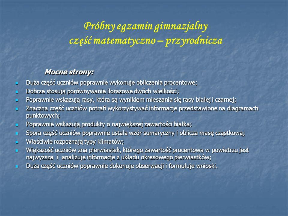 Próbny egzamin gimnazjalny część matematyczno – przyrodnicza