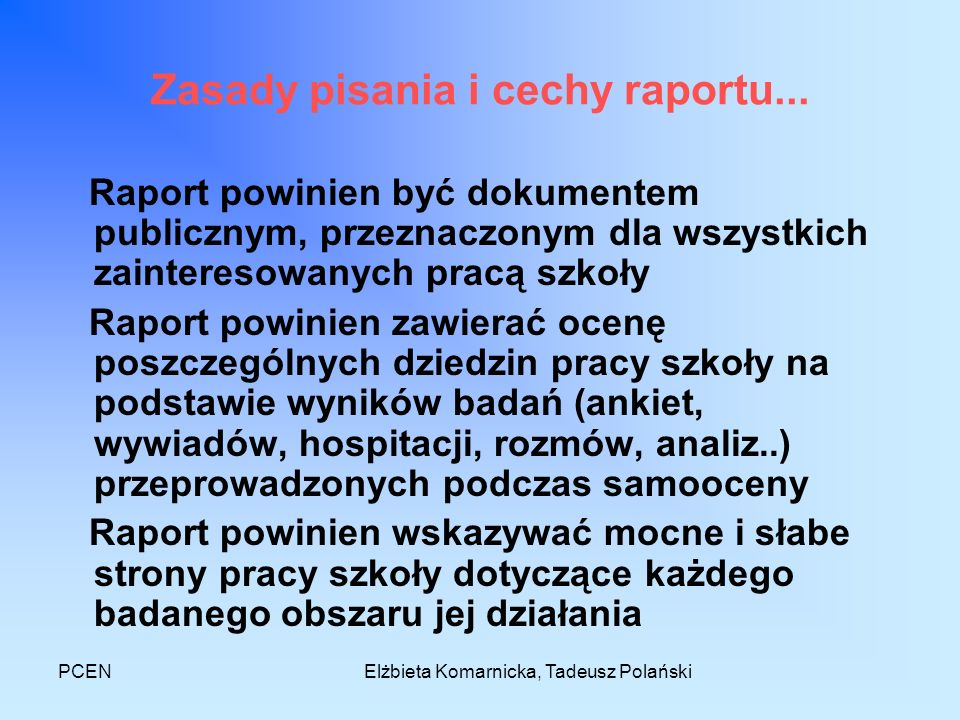 Zasady pisania i cechy raportu...