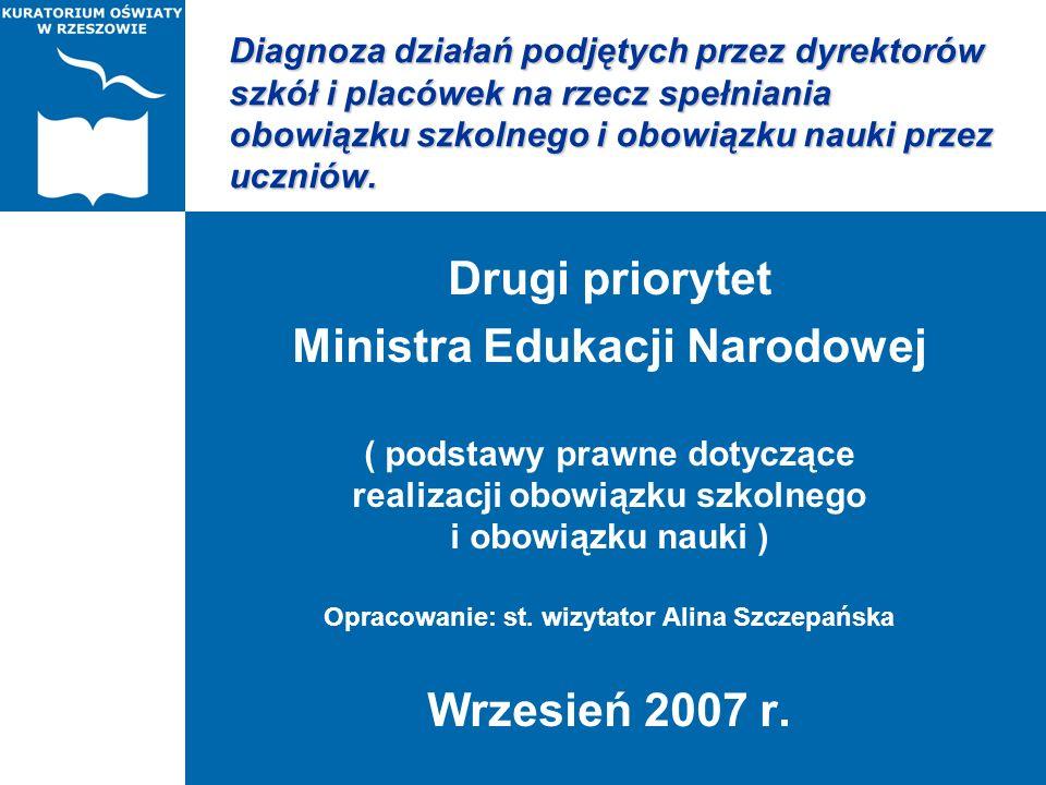Drugi priorytet Ministra Edukacji Narodowej Wrzesień 2007 r.