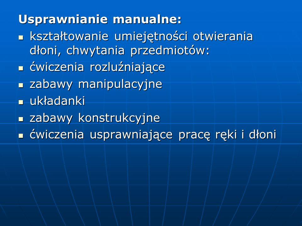 Usprawnianie manualne: