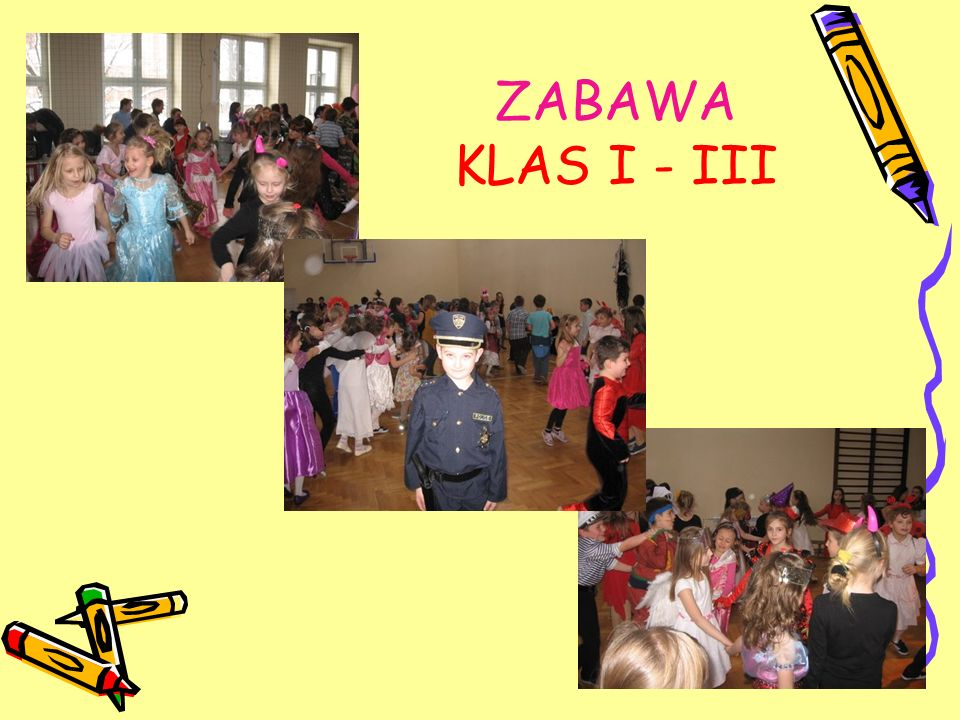ZABAWA KLAS I - III