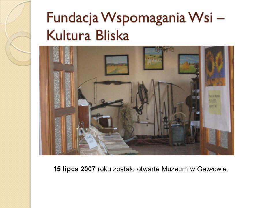 Fundacja Wspomagania Wsi – Kultura Bliska