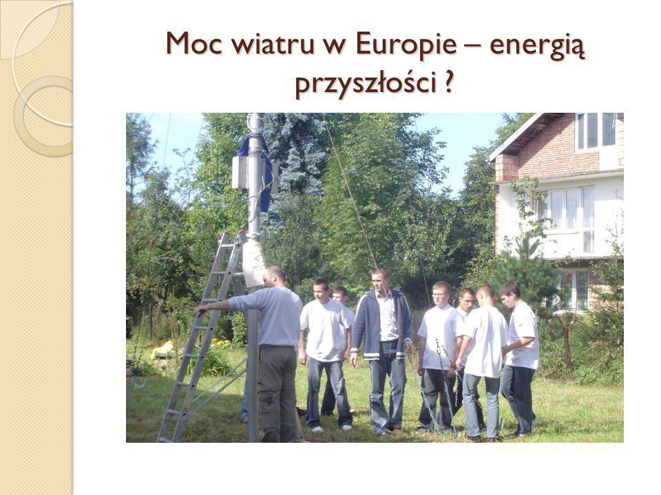 Moc wiatru w Europie – energią przyszłości