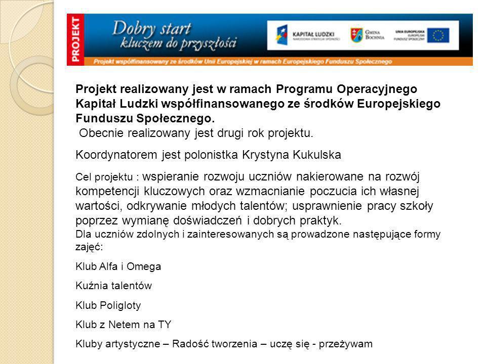 Koordynatorem jest polonistka Krystyna Kukulska