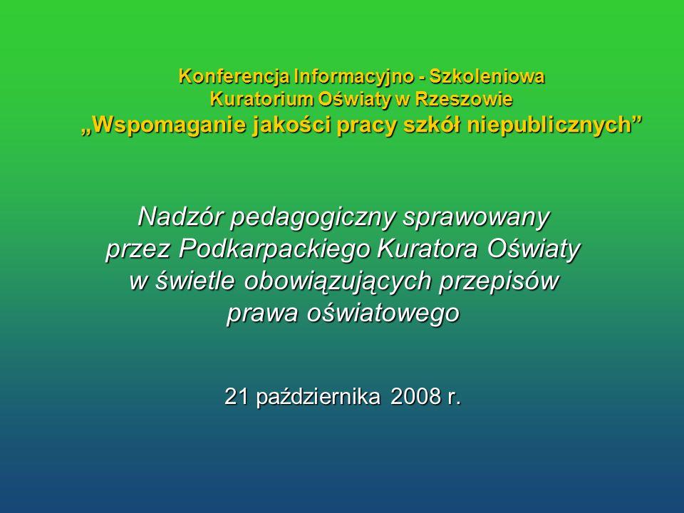 """Konferencja Informacyjno - Szkoleniowa Kuratorium Oświaty w Rzeszowie """"Wspomaganie jakości pracy szkół niepublicznych"""