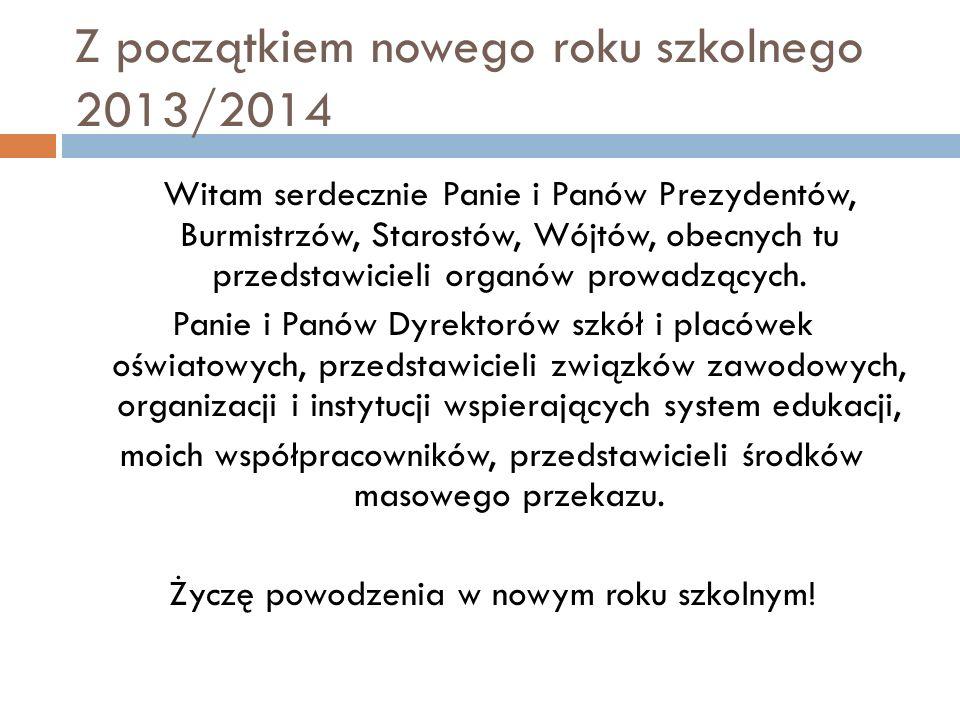 Z początkiem nowego roku szkolnego 2013/2014