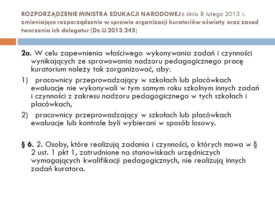 ROZPORZĄDZENIE MINISTRA EDUKACJI NARODOWEJ z dnia 8 lutego 2013 r