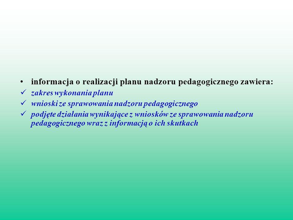 informacja o realizacji planu nadzoru pedagogicznego zawiera: