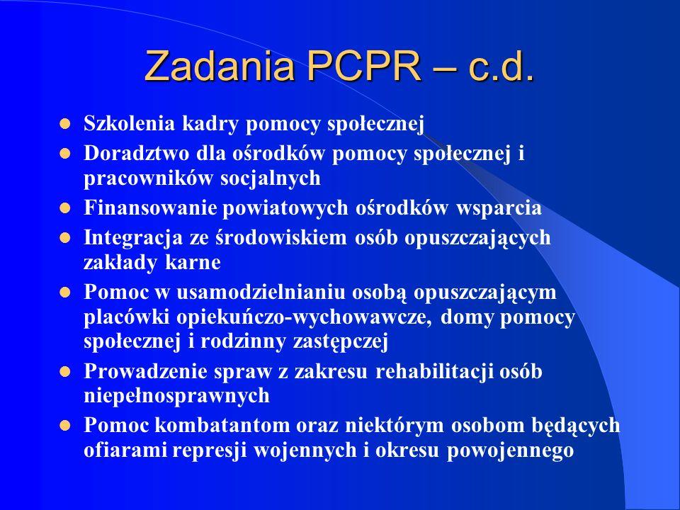 Zadania PCPR – c.d. Szkolenia kadry pomocy społecznej