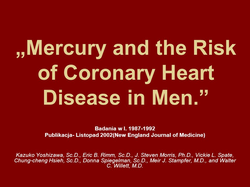 """Mercury and the Risk of Coronary Heart Disease in Men."