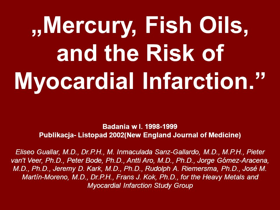 """Mercury, Fish Oils, and the Risk of Myocardial Infarction."