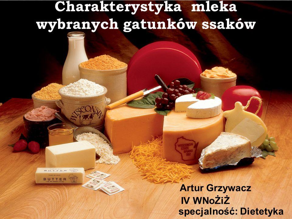 Charakterystyka mleka wybranych gatunków ssaków