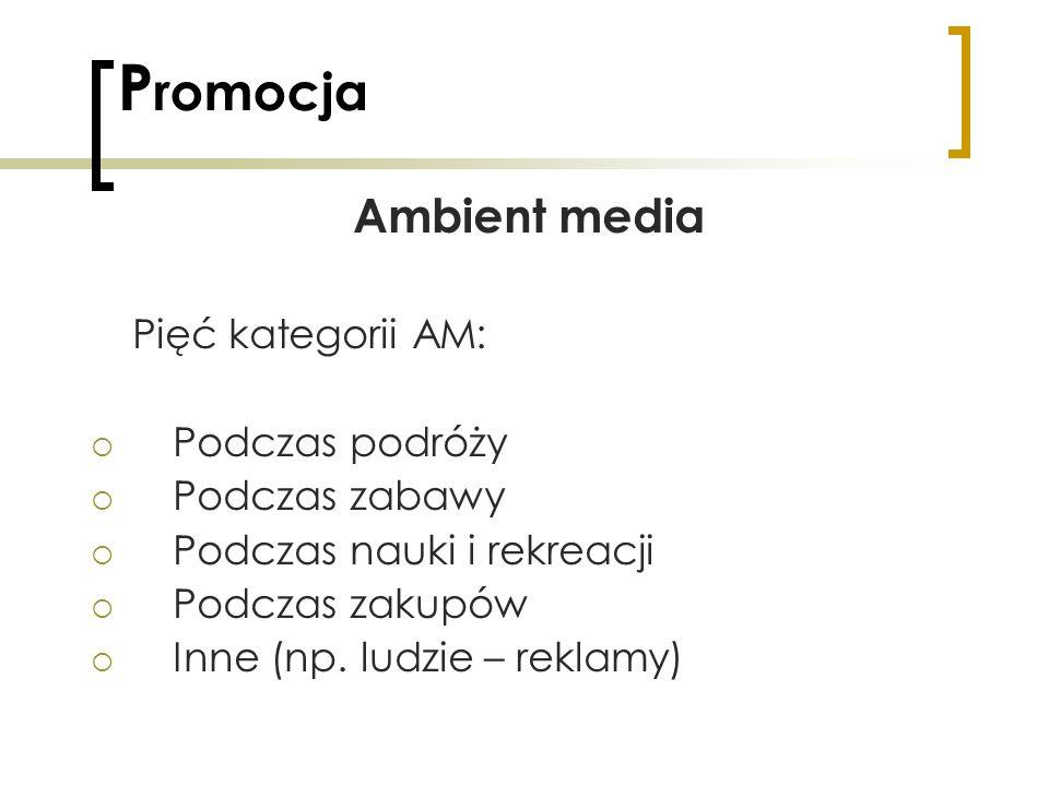 Promocja Ambient media Pięć kategorii AM: Podczas podróży