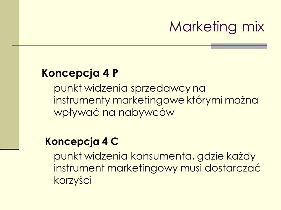 Marketing mix Koncepcja 4 P
