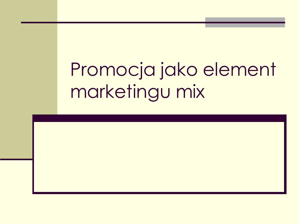 Promocja jako element marketingu mix
