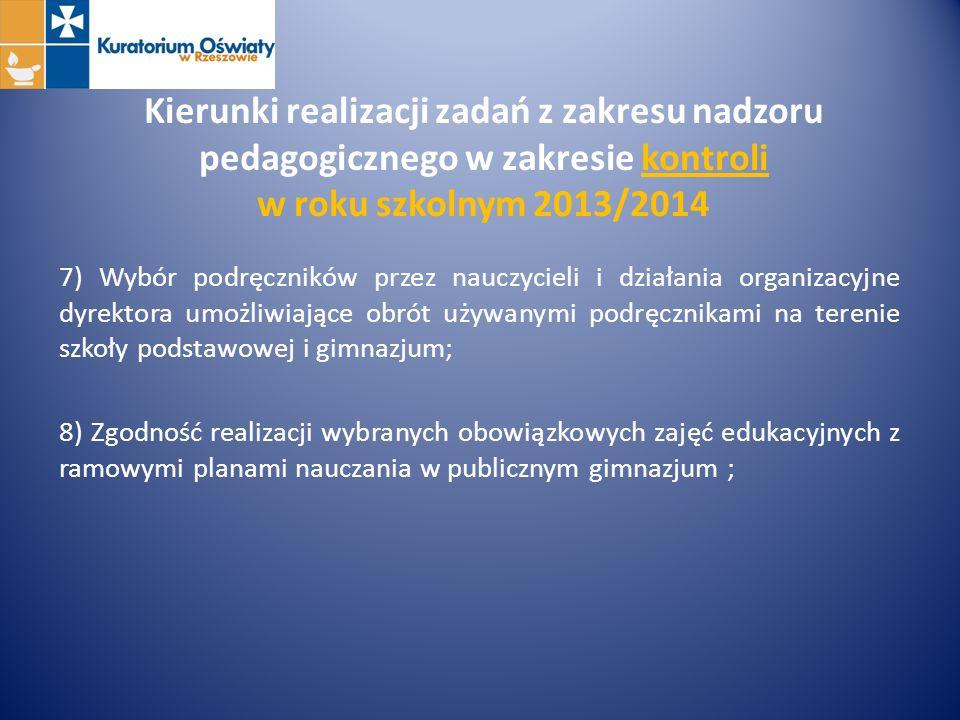 Kierunki realizacji zadań z zakresu nadzoru pedagogicznego w zakresie kontroli w roku szkolnym 2013/2014