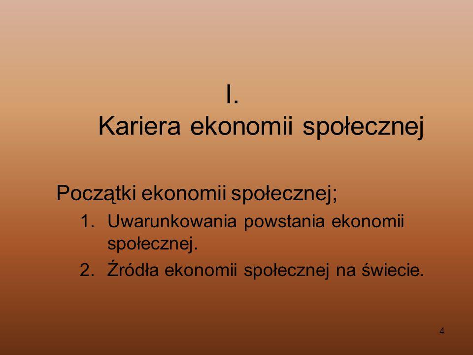 I. Kariera ekonomii społecznej