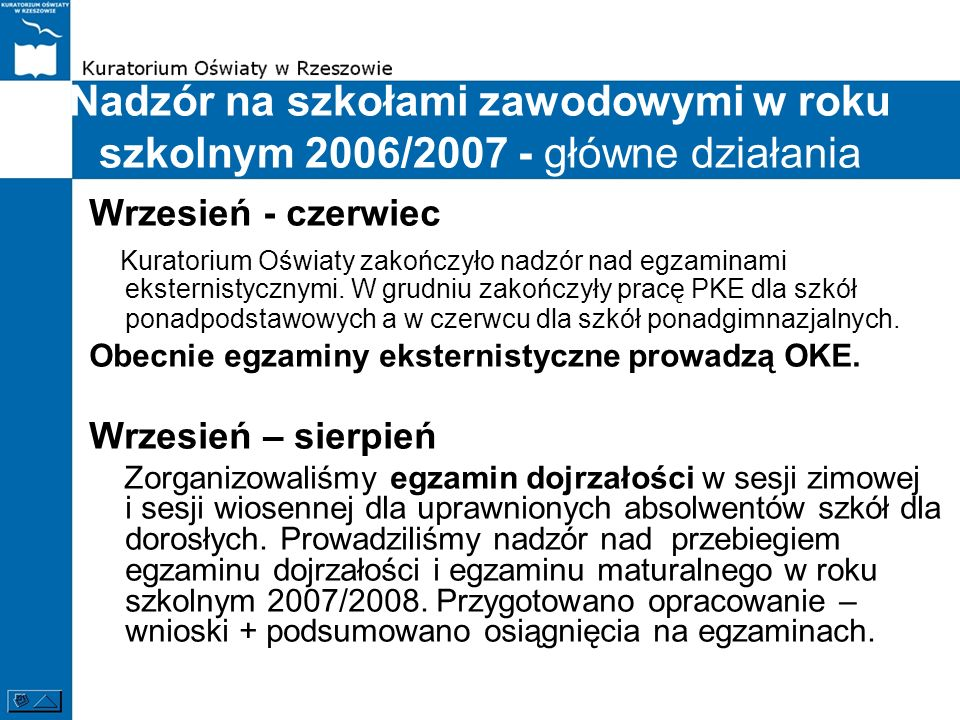 Nadzór na szkołami zawodowymi w roku szkolnym 2006/2007 - główne działania