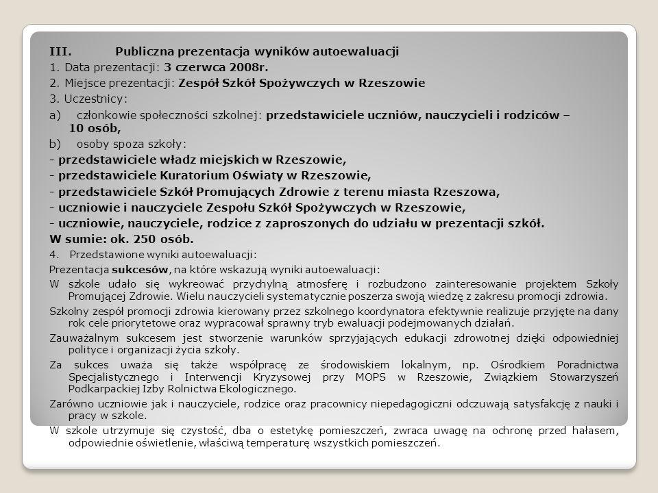 III. Publiczna prezentacja wyników autoewaluacji