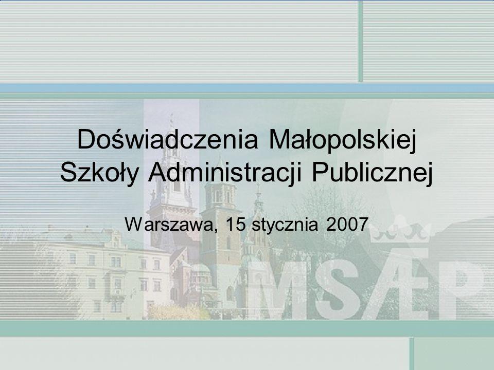 Doświadczenia Małopolskiej Szkoły Administracji Publicznej