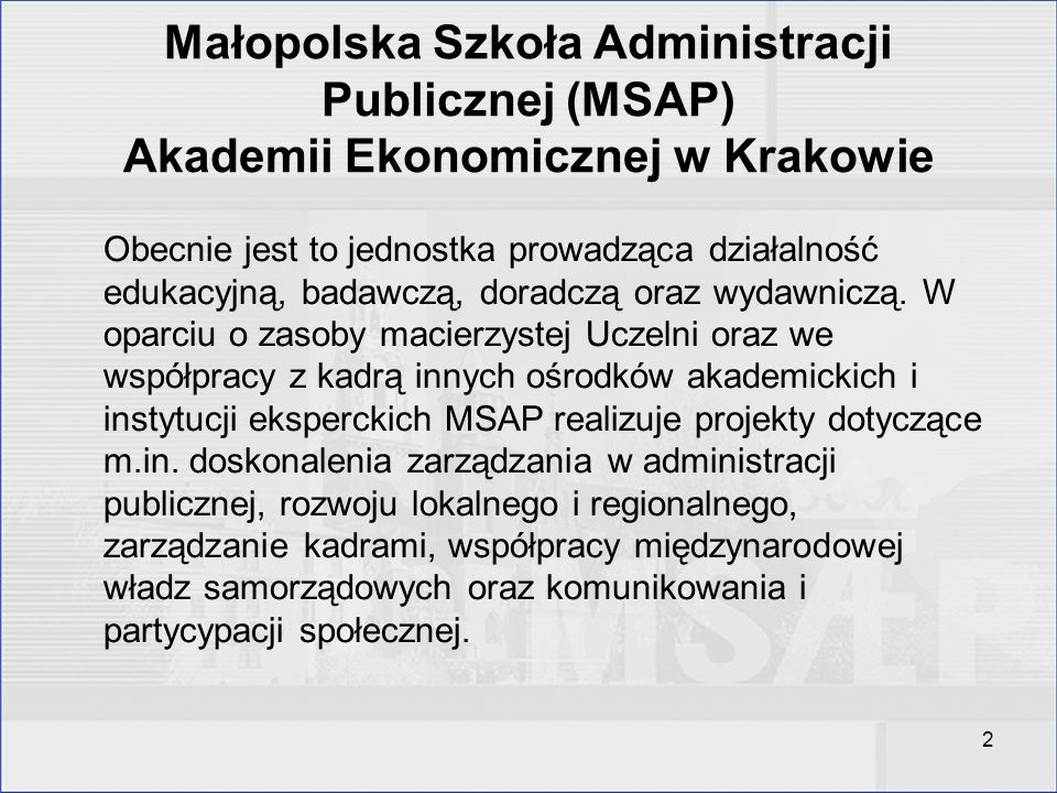 Małopolska Szkoła Administracji Publicznej (MSAP) Akademii Ekonomicznej w Krakowie