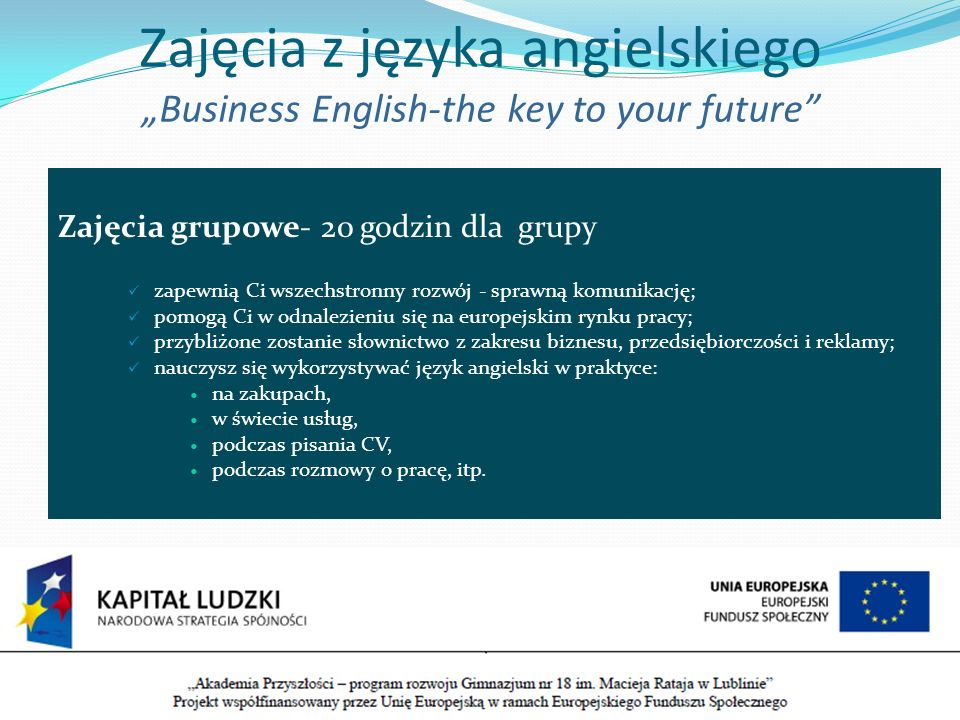 "Zajęcia z języka angielskiego ""Business English-the key to your future"