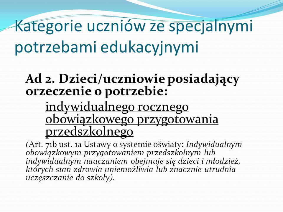 Kategorie uczniów ze specjalnymi potrzebami edukacyjnymi