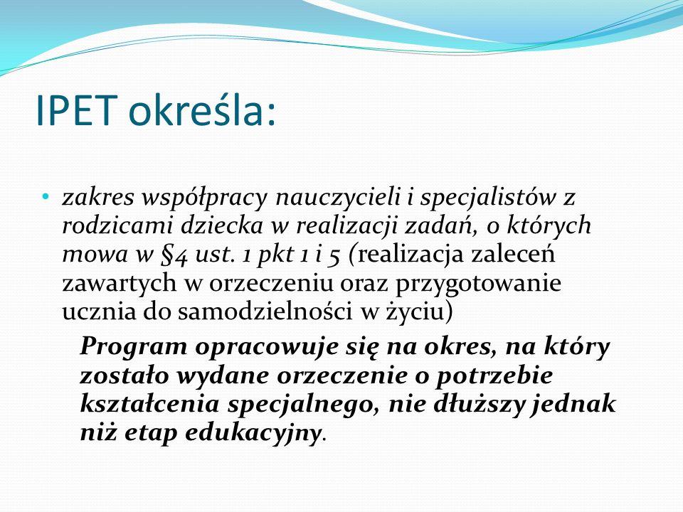 IPET określa: