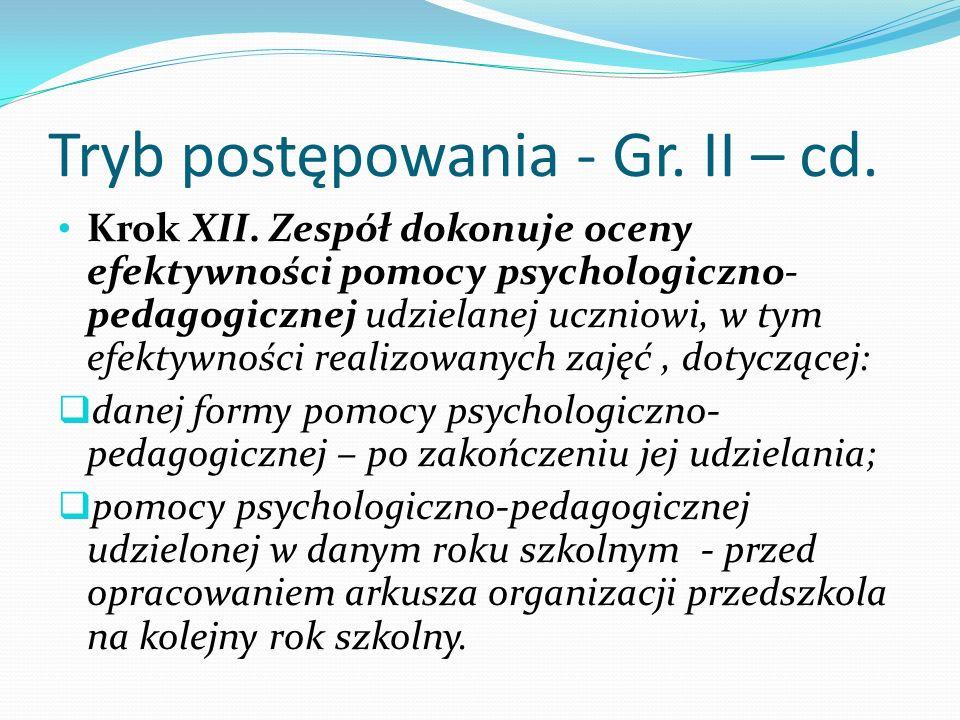 Tryb postępowania - Gr. II – cd.