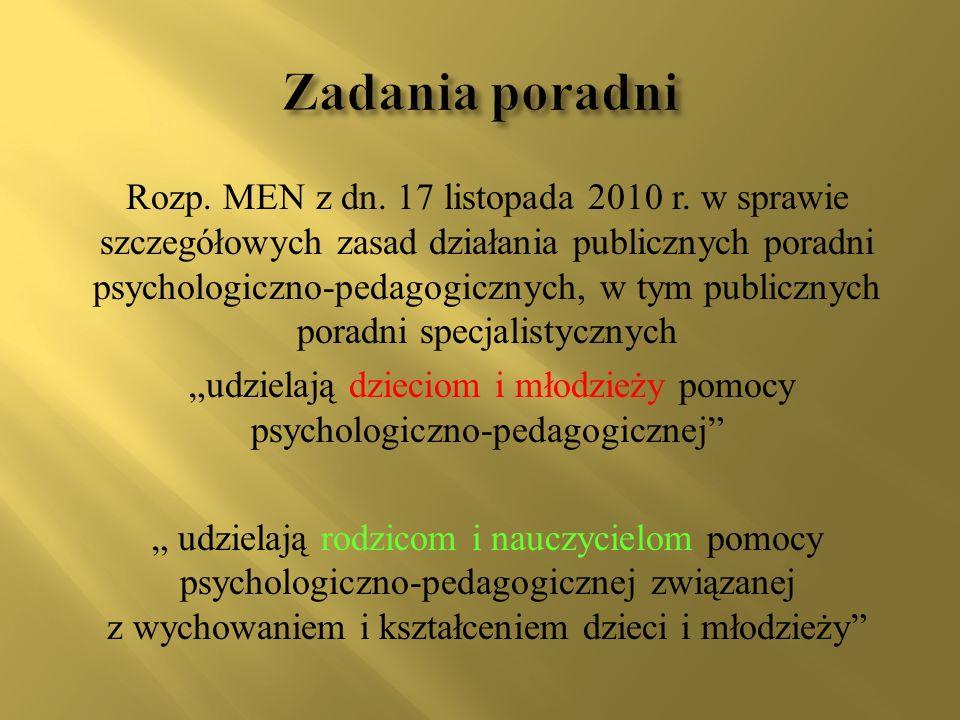 """""""udzielają dzieciom i młodzieży pomocy psychologiczno-pedagogicznej"""