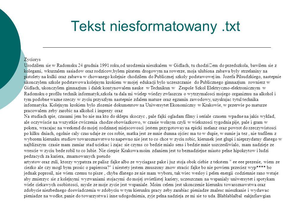 Tekst niesformatowany .txt