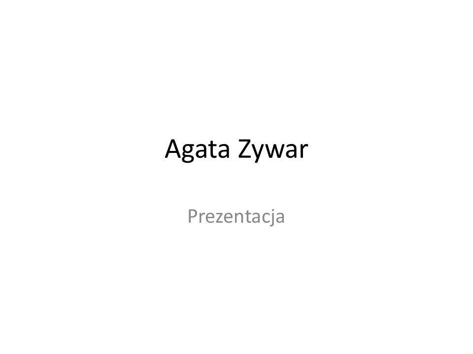 Agata Zywar Prezentacja