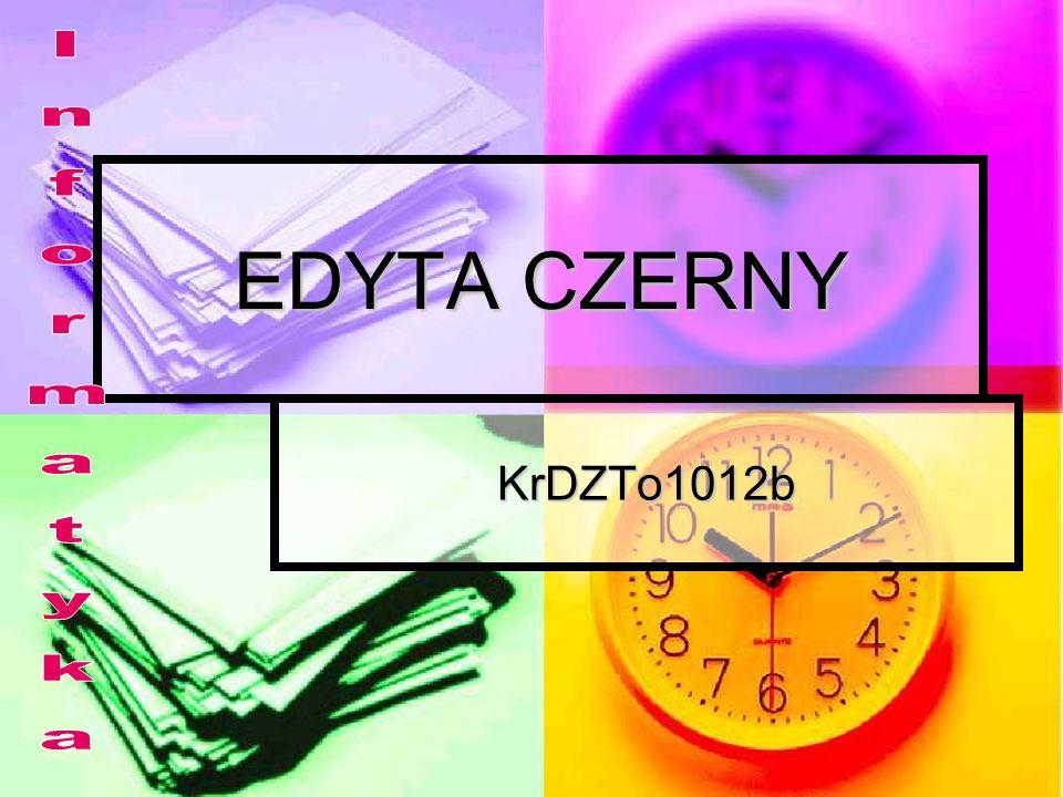 EDYTA CZERNY Informatyka KrDZTo1012b