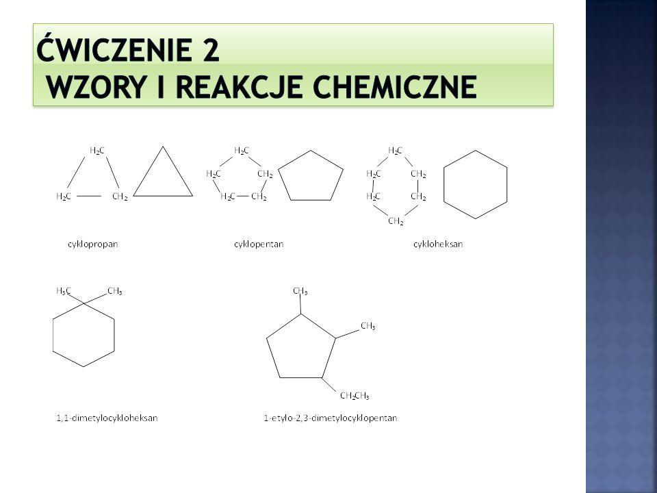Ćwiczenie 2 wzory i reakcje chemiczne