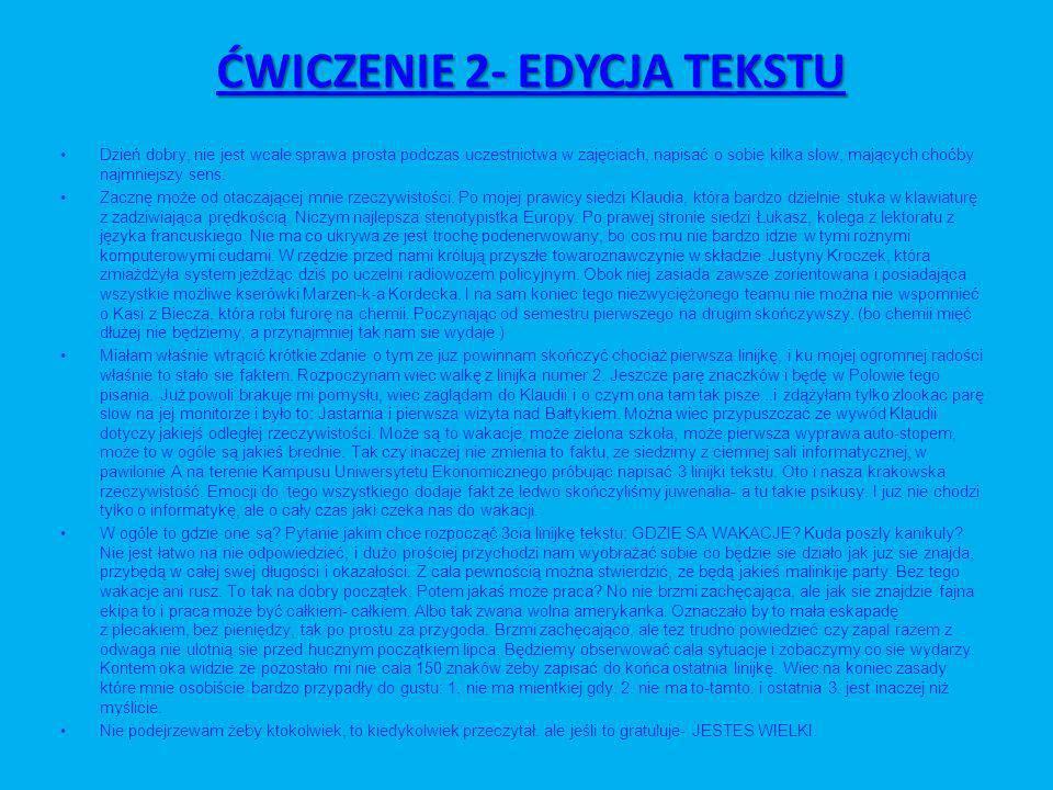 ĆWICZENIE 2- EDYCJA TEKSTU