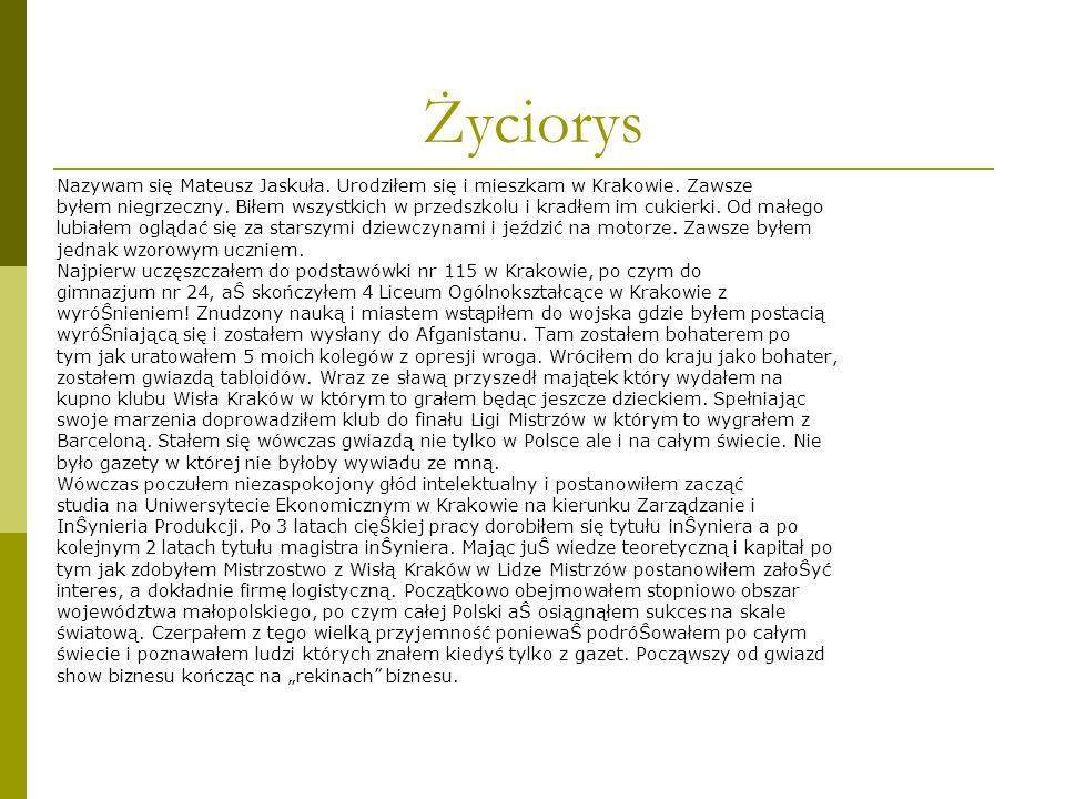 Życiorys Nazywam się Mateusz Jaskuła. Urodziłem się i mieszkam w Krakowie. Zawsze.