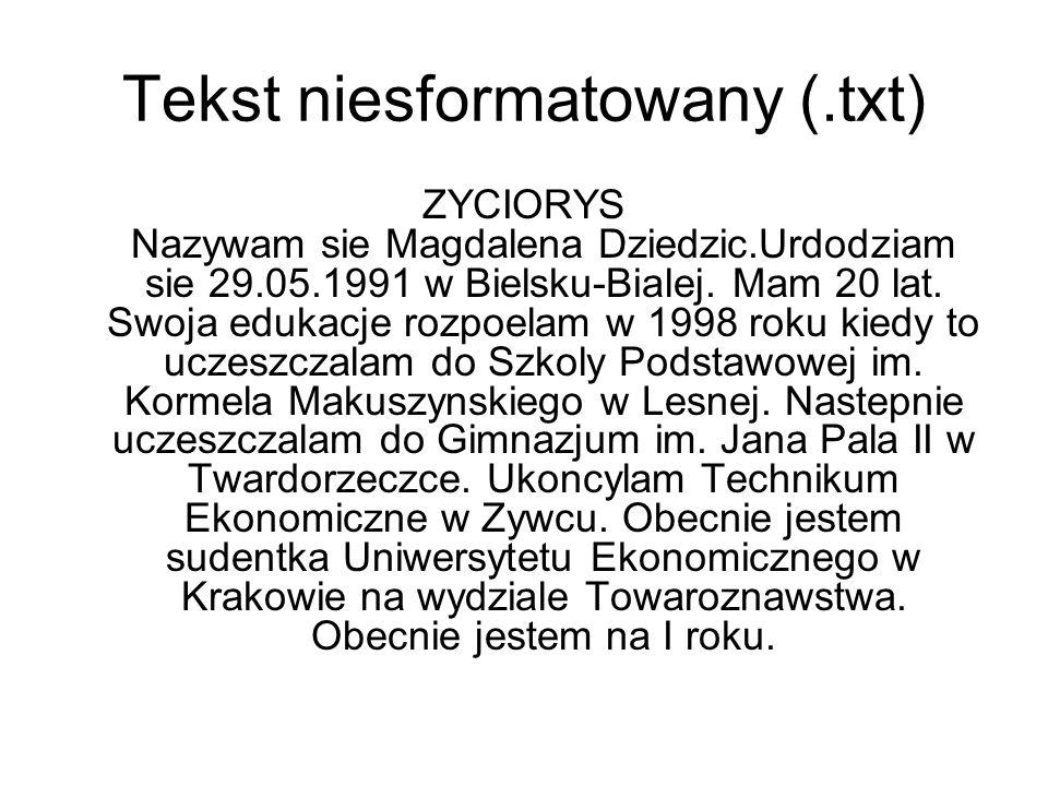 Tekst niesformatowany (.txt)