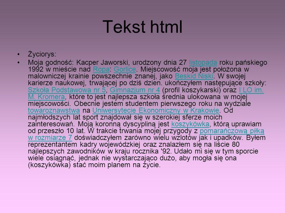 Tekst html Życiorys: