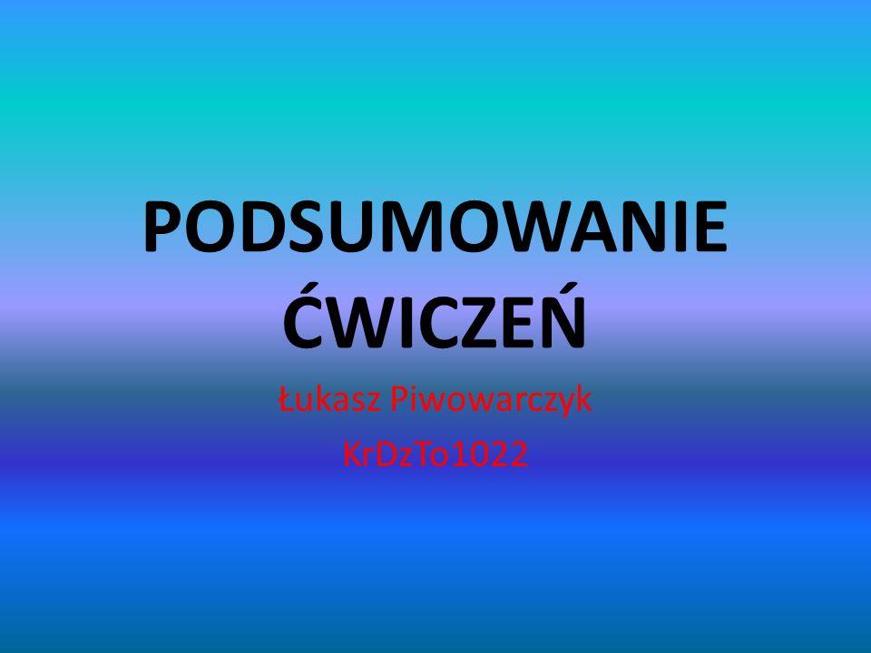 Łukasz Piwowarczyk KrDzTo1022