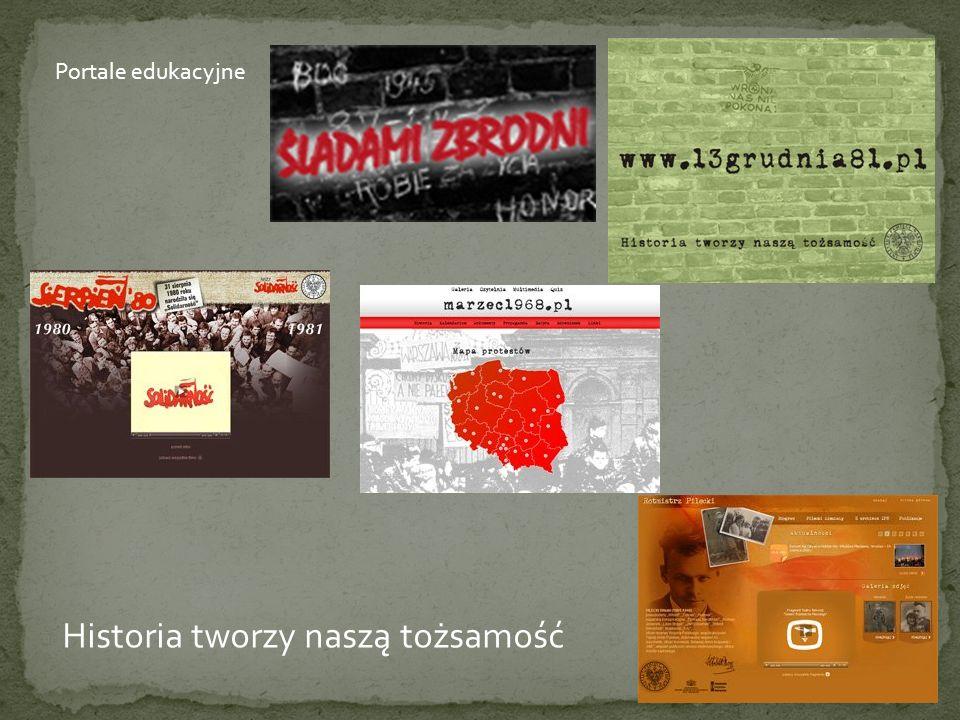 Historia tworzy naszą tożsamość