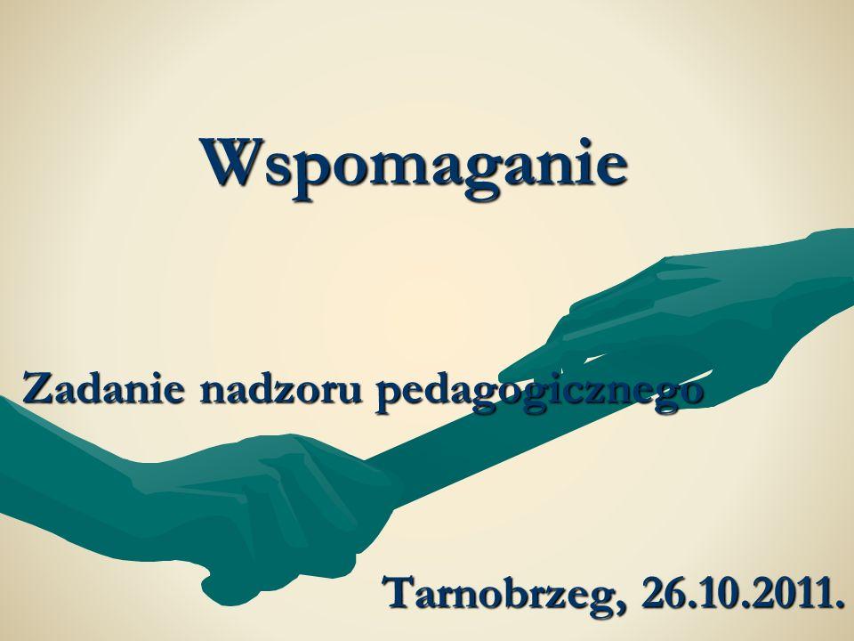 Zadanie nadzoru pedagogicznego Tarnobrzeg, 26.10.2011.