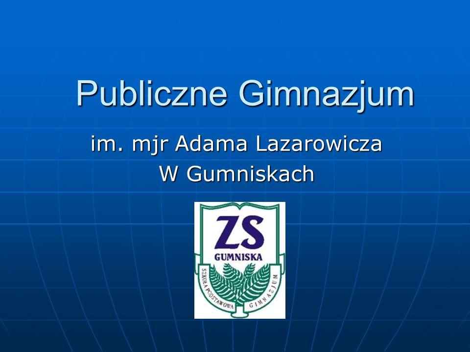 im. mjr Adama Lazarowicza W Gumniskach