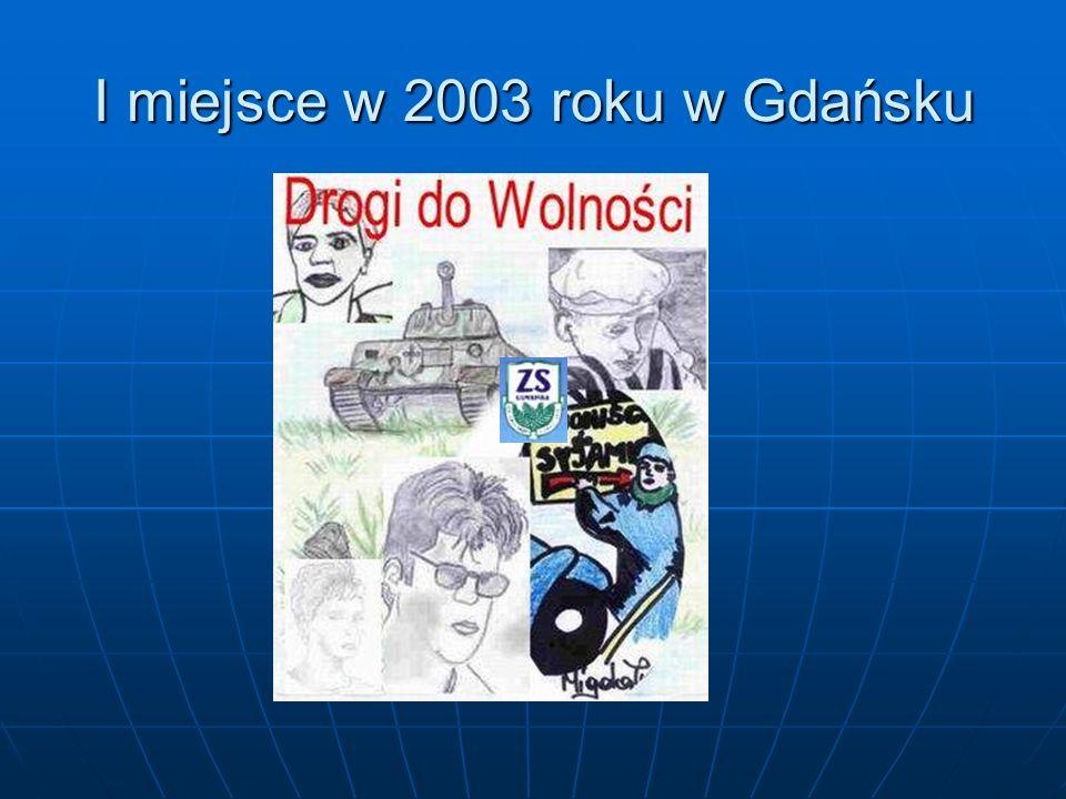 I miejsce w 2003 roku w Gdańsku