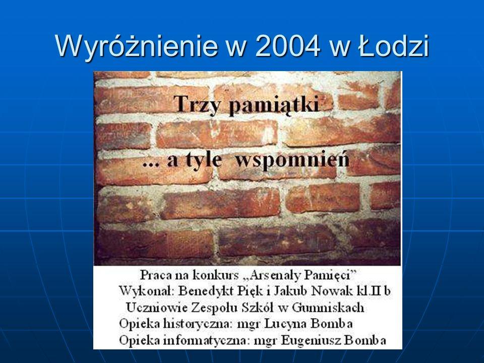 Wyróżnienie w 2004 w Łodzi