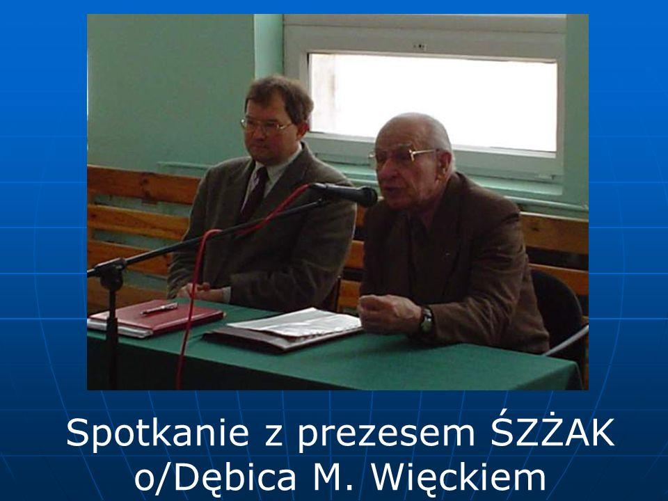 Spotkanie z prezesem ŚZŻAK o/Dębica M. Więckiem