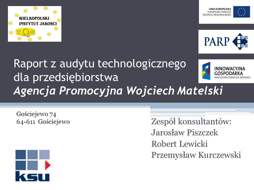 Raport z audytu technologicznego dla przedsiębiorstwa Agencja Promocyjna Wojciech Matelski